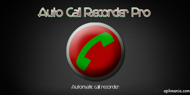 Automatic-Call-Recorder-Pro-Anshulabs-660x330